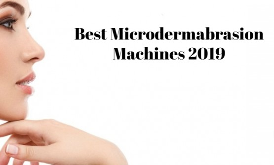 Microdermabrasion Machines- Best Technology to Regain Your Youthful Skin